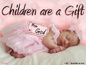 Children Are a Gift From God Yard Sign 18x24